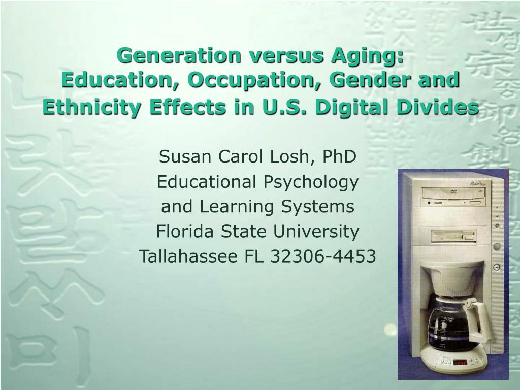 generation versus aging education occupation gender and ethnicity effects in u s digital divides