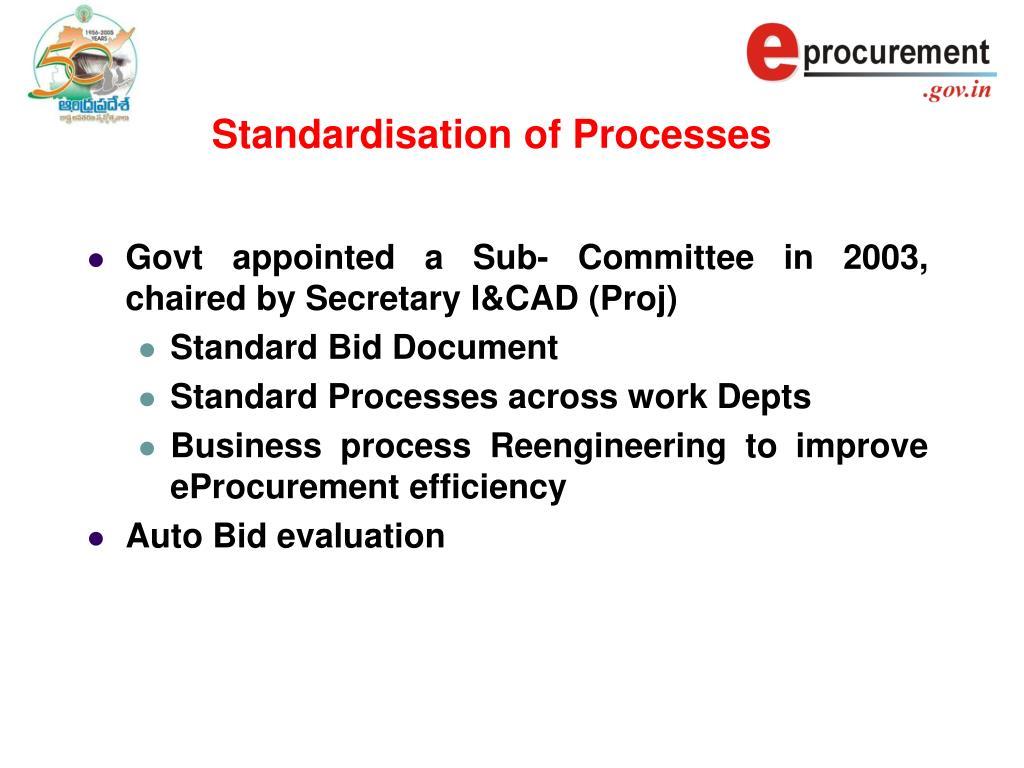 Standardisation of Processes