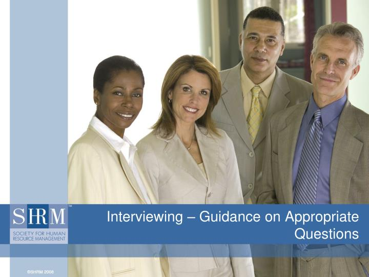Interviewing guidance on appropriate questions