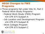heoa changes to fws programs