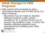 heoa changes to fws programs11