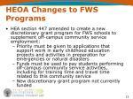 heoa changes to fws programs13