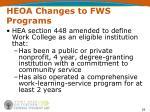 heoa changes to fws programs18