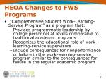 heoa changes to fws programs21