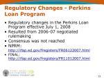 regulatory changes perkins loan program