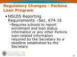 regulatory changes perkins loan program36
