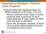 regulatory changes perkins loan program37