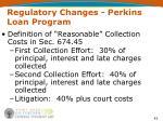 regulatory changes perkins loan program43
