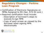regulatory changes perkins loan program46