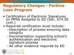 regulatory changes perkins loan program47