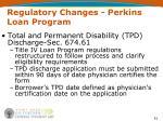 regulatory changes perkins loan program51
