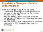 regulatory changes perkins loan program52