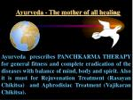 ayurveda the mother of all healing