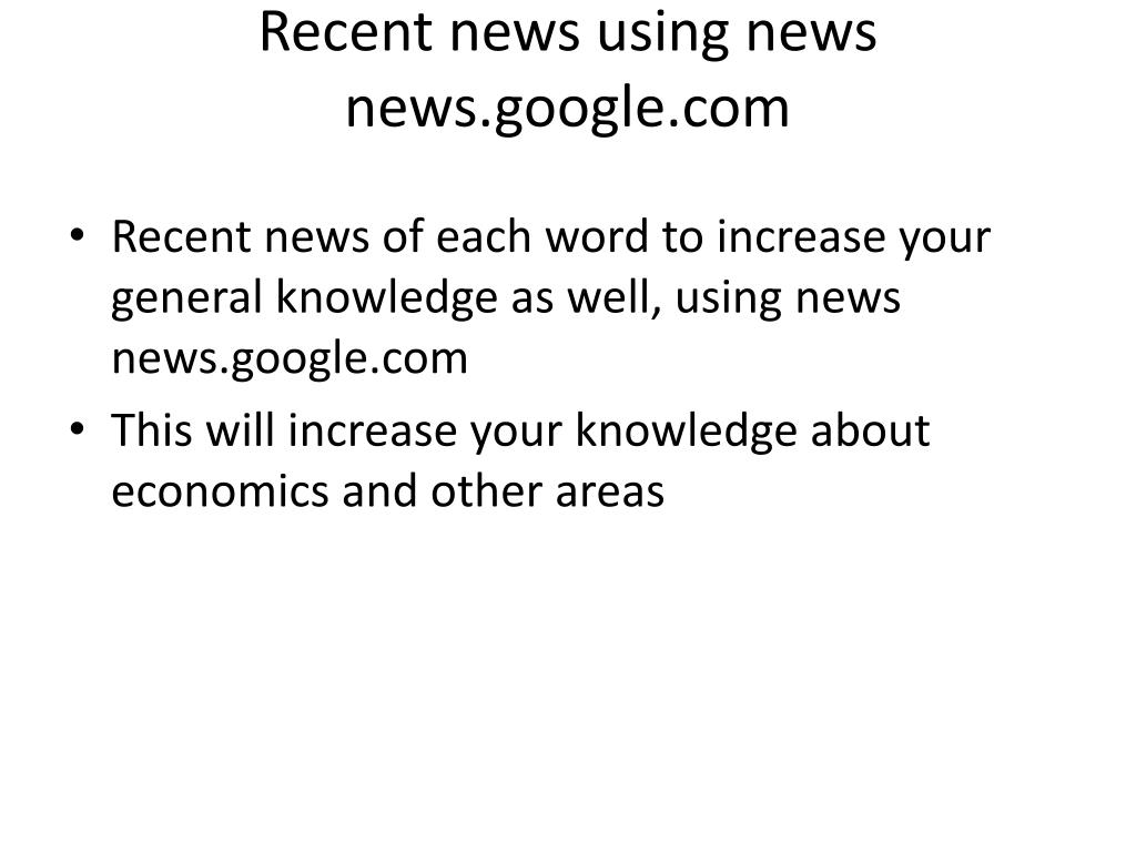 Recent news using news news.google.com