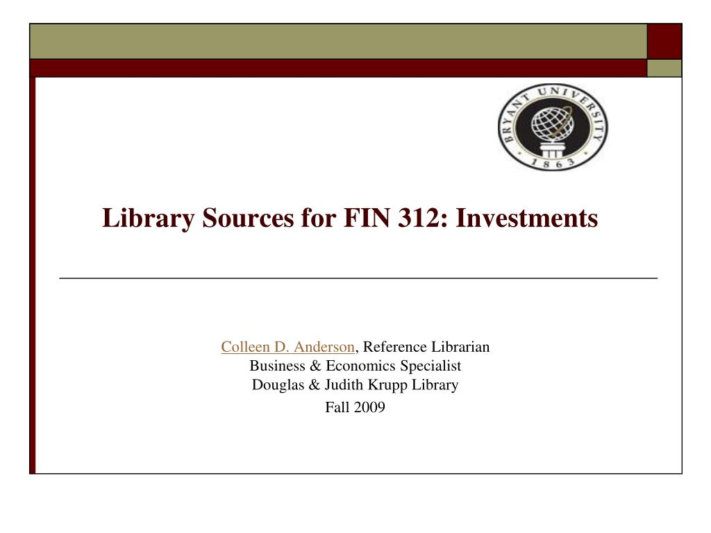 library sources for fin 312 investments l.