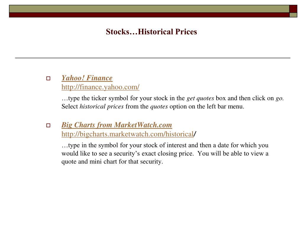 Stocks…Historical Prices