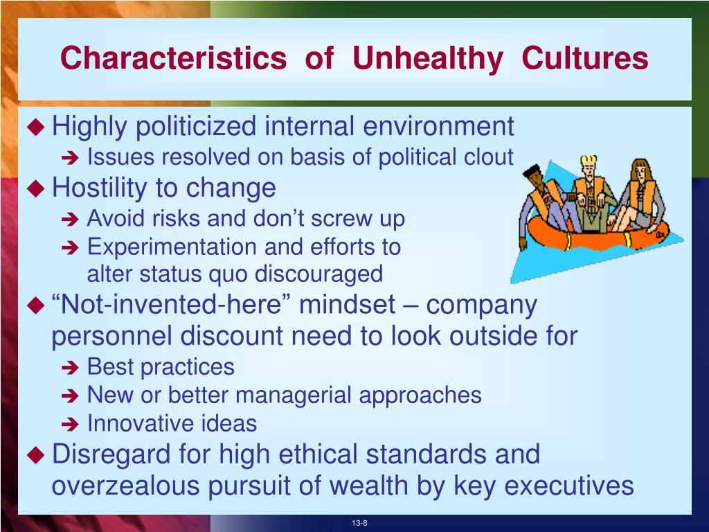 Characteristics  of  Unhealthy  Cultures