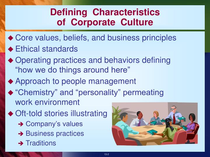 Defining characteristics of corporate culture