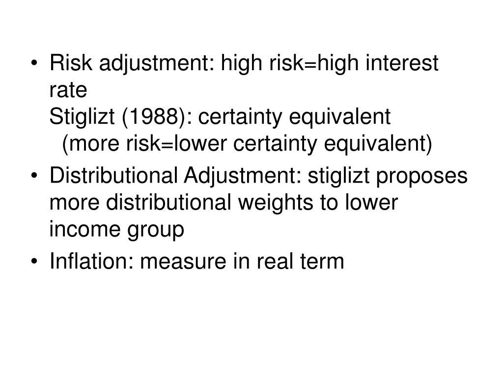 Risk adjustment: high risk=high interest rate