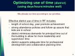 optimizing use of time district using days hours minutes well