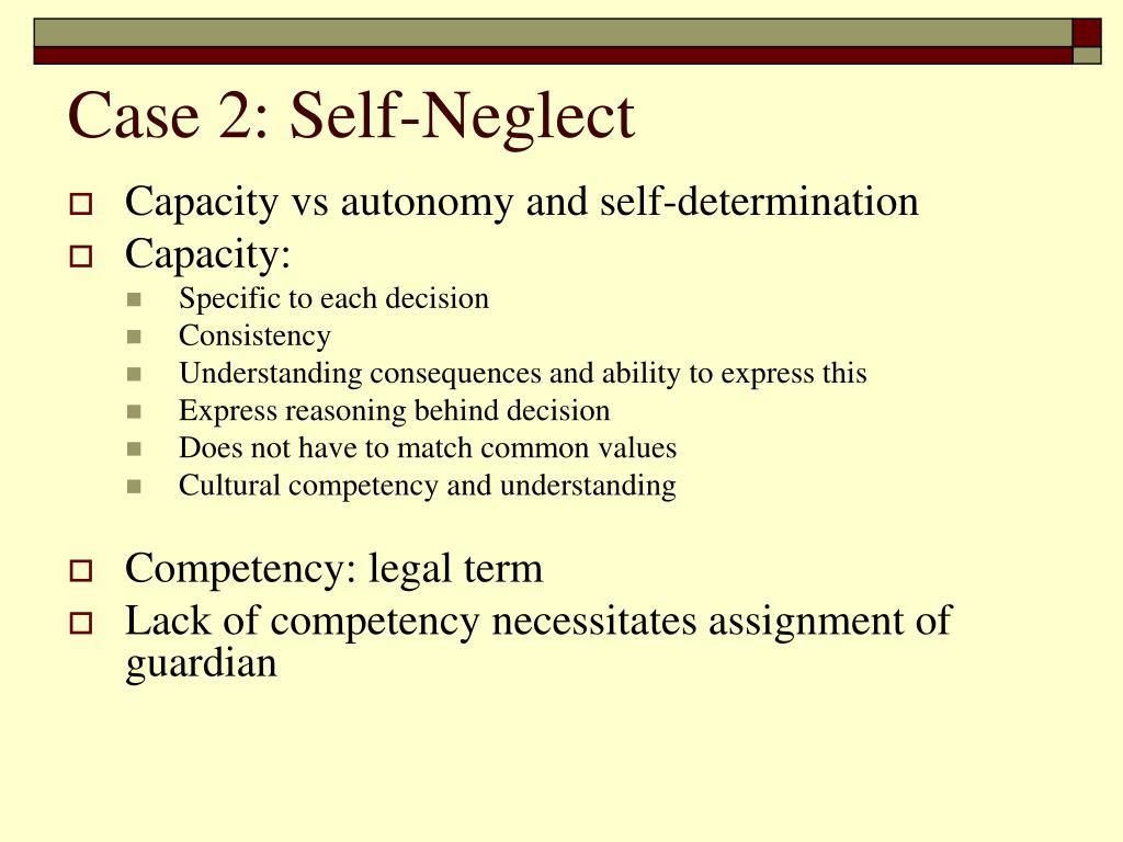 Case 2: Self-Neglect