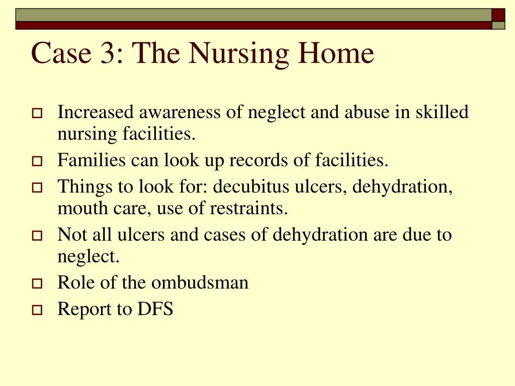 Case 3: The Nursing Home