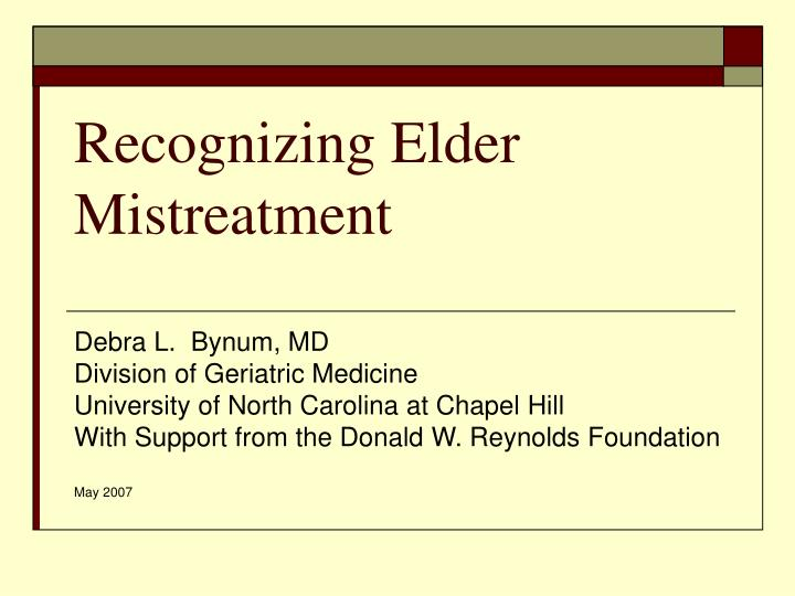 Recognizing elder mistreatment