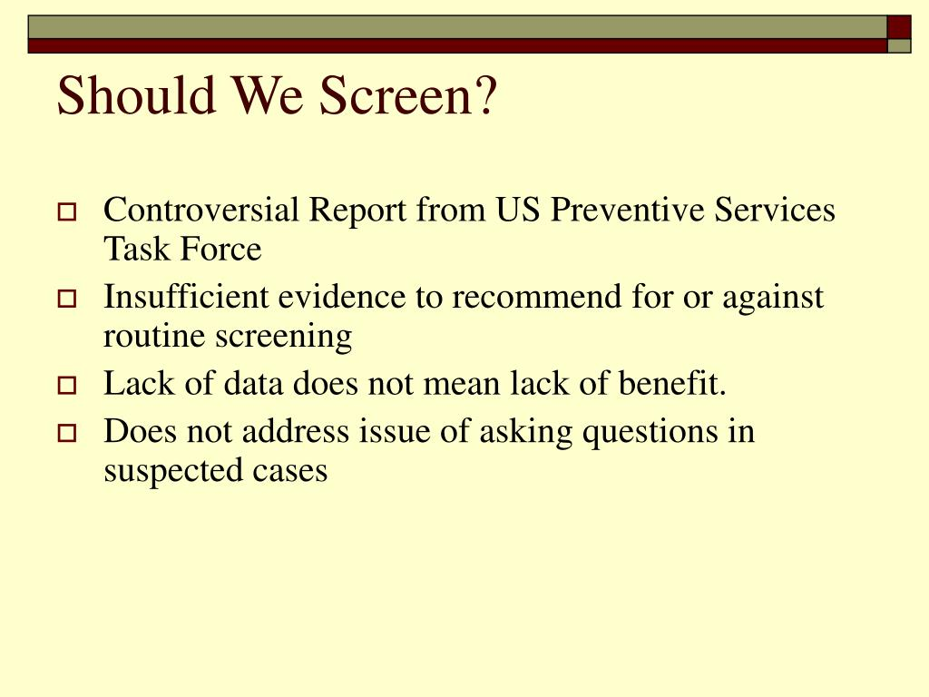 Should We Screen?