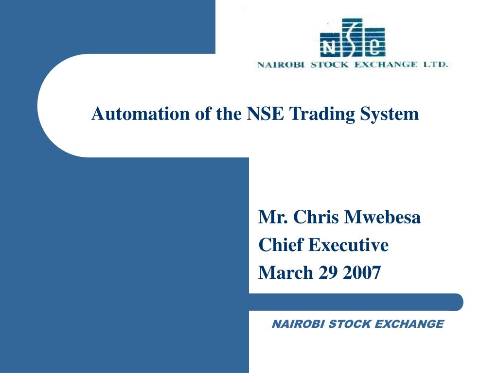 Automation of the NSE Trading System