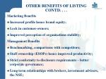 other benefits of listing contd
