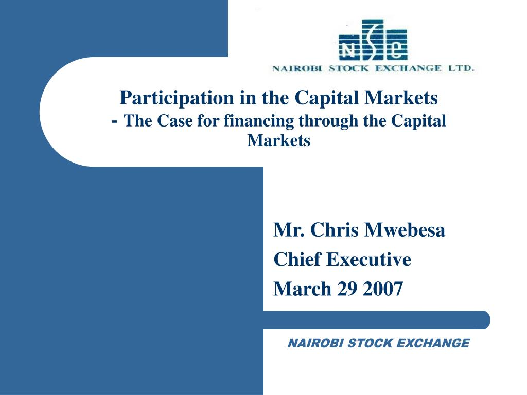 Participation in the Capital Markets