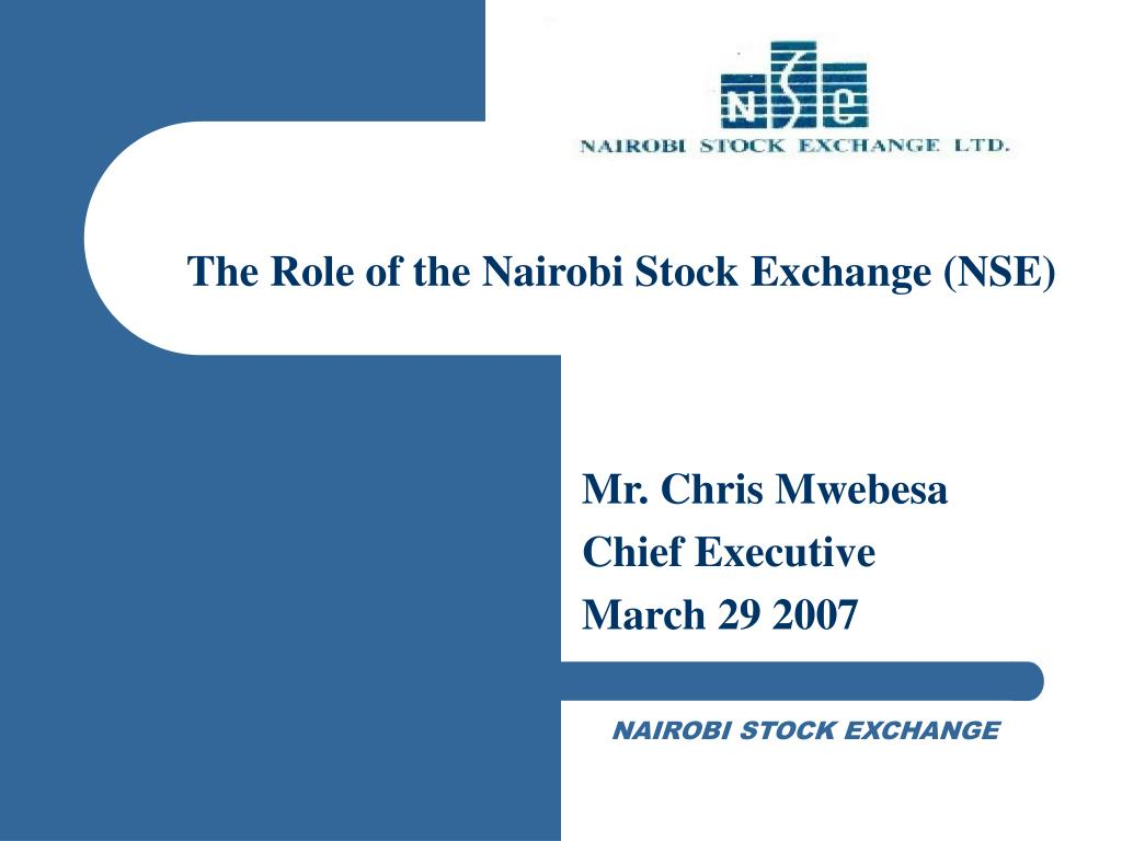The Role of the Nairobi Stock Exchange (NSE)