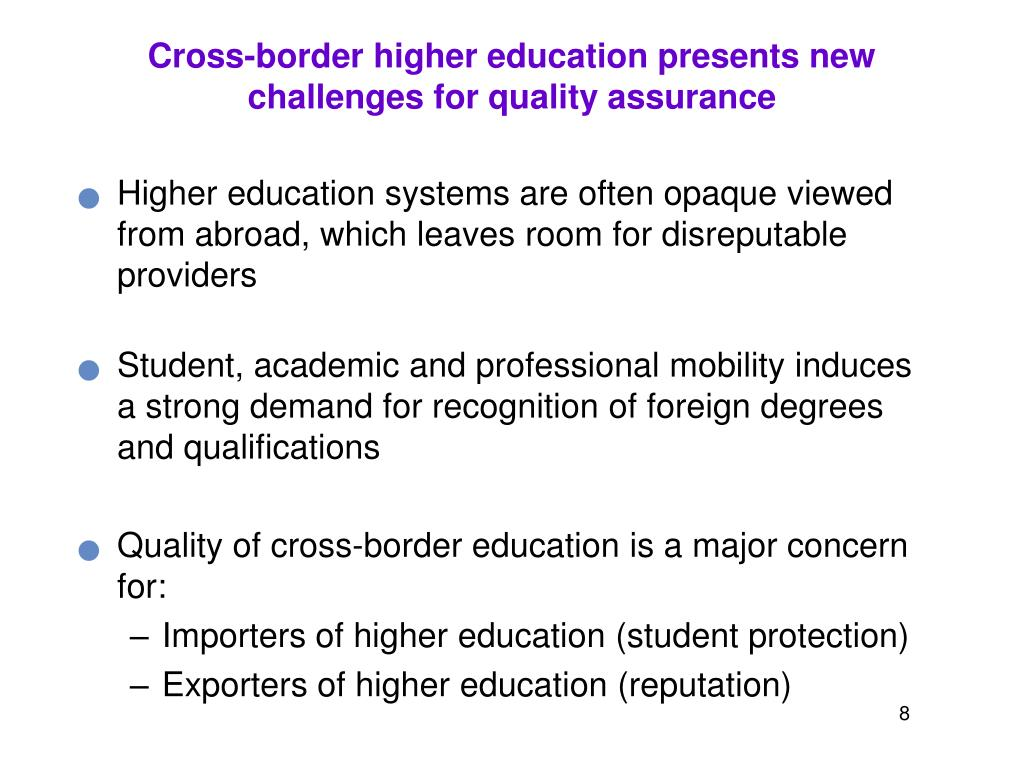 Cross-border higher education presents new challenges for quality assurance