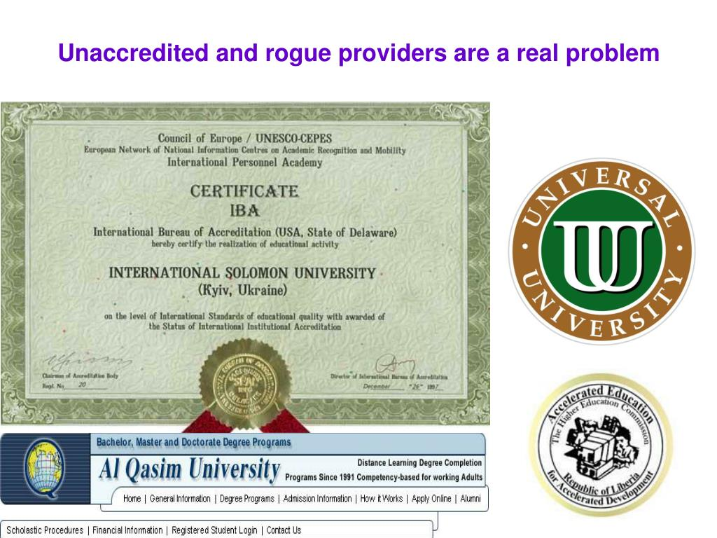 Unaccredited and rogue providers are a real problem