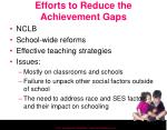 efforts to reduce the achievement gaps
