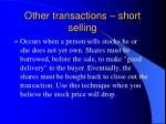 other transactions short selling