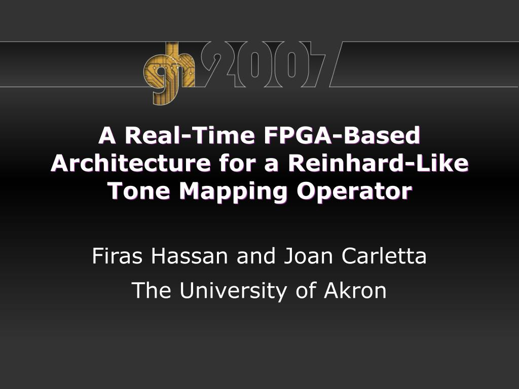 a real time fpga based architecture for a reinhard like tone mapping operator