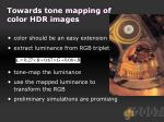 towards tone mapping of color hdr images
