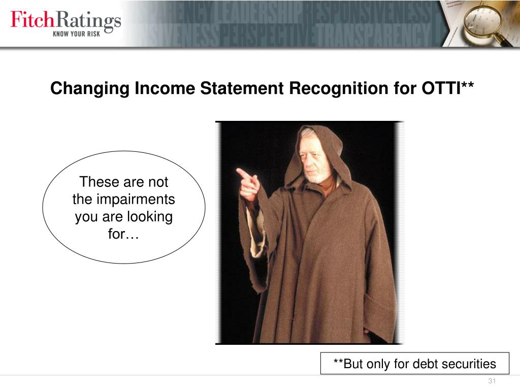 Changing Income Statement Recognition for OTTI**