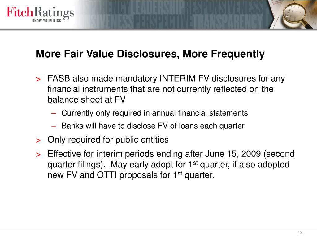 More Fair Value Disclosures, More Frequently