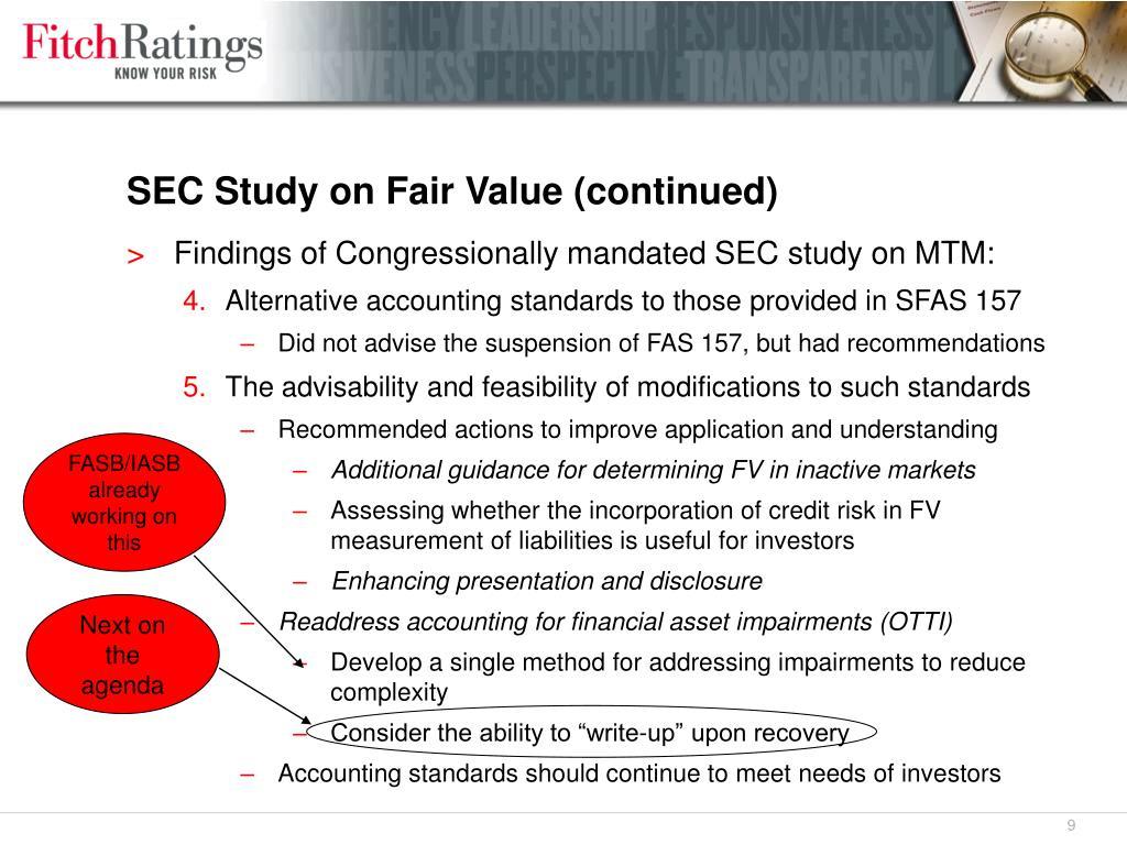 SEC Study on Fair Value (continued)