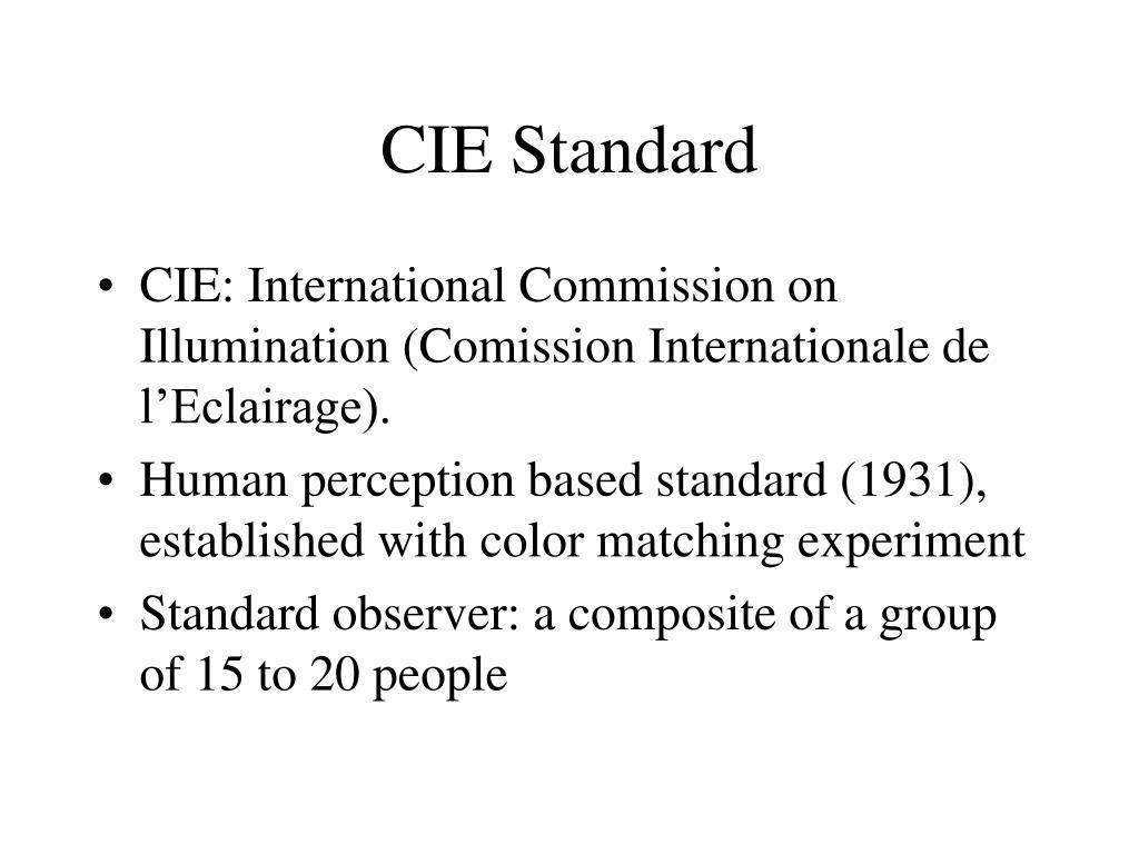CIE Standard