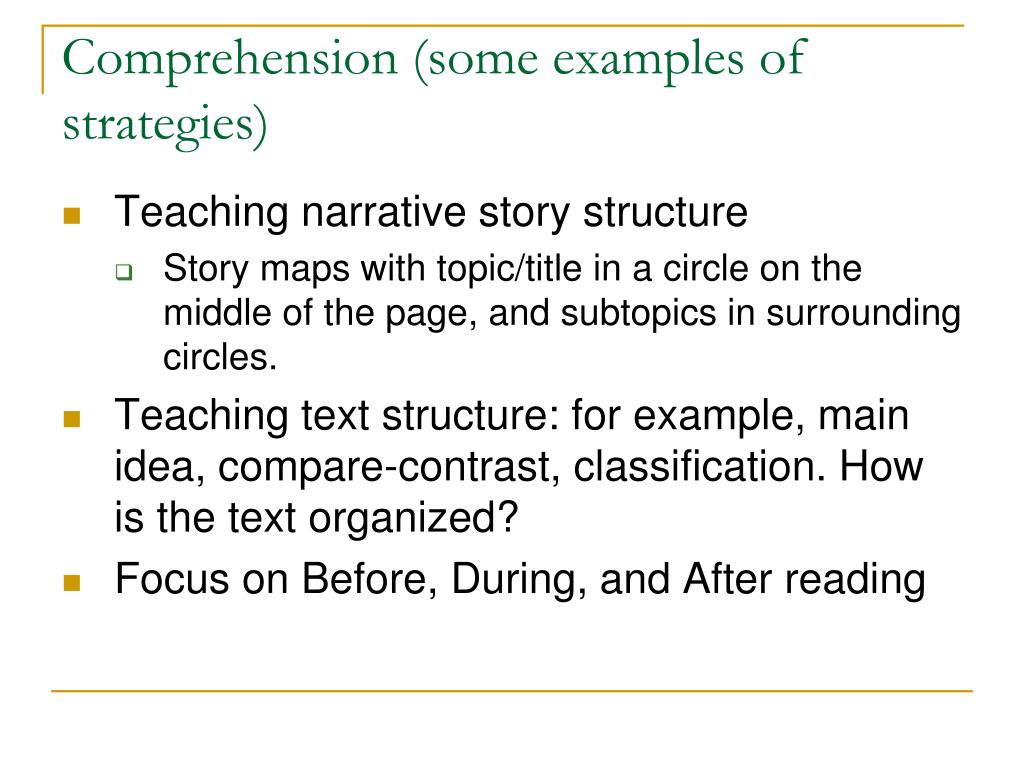 Comprehension (some examples of strategies)