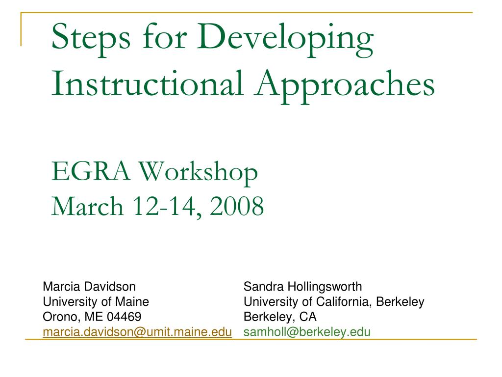 steps for developing instructional approaches egra workshop march 12 14 2008 l.
