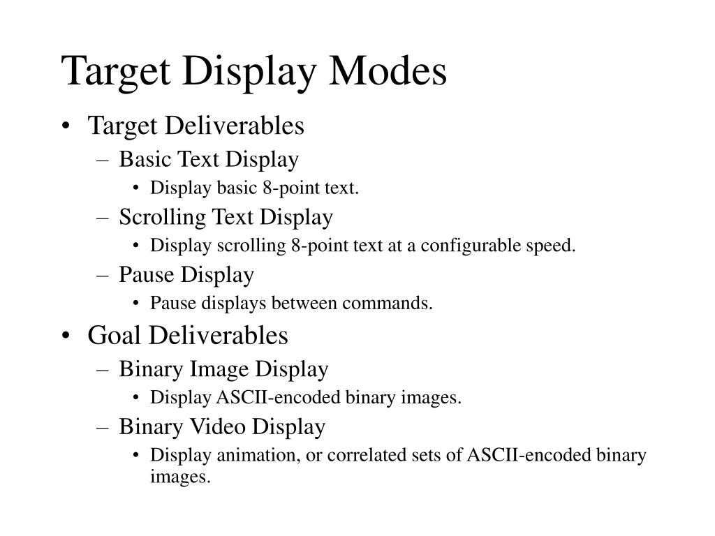 Target Display Modes