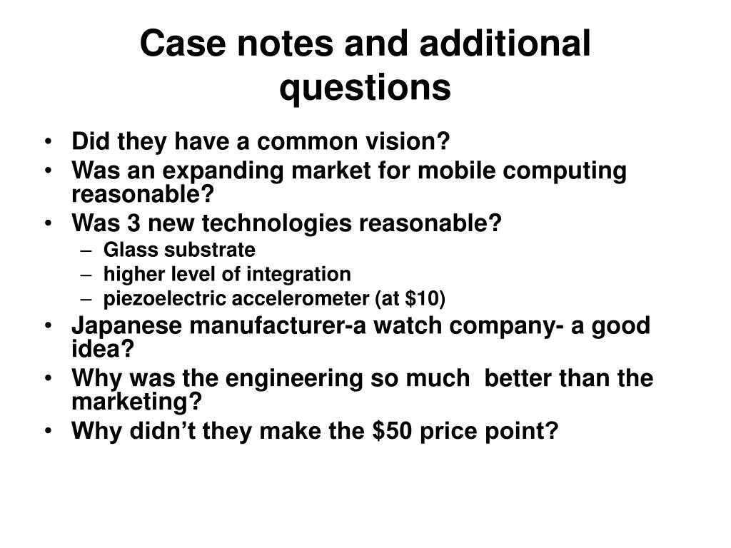 Case notes and additional questions