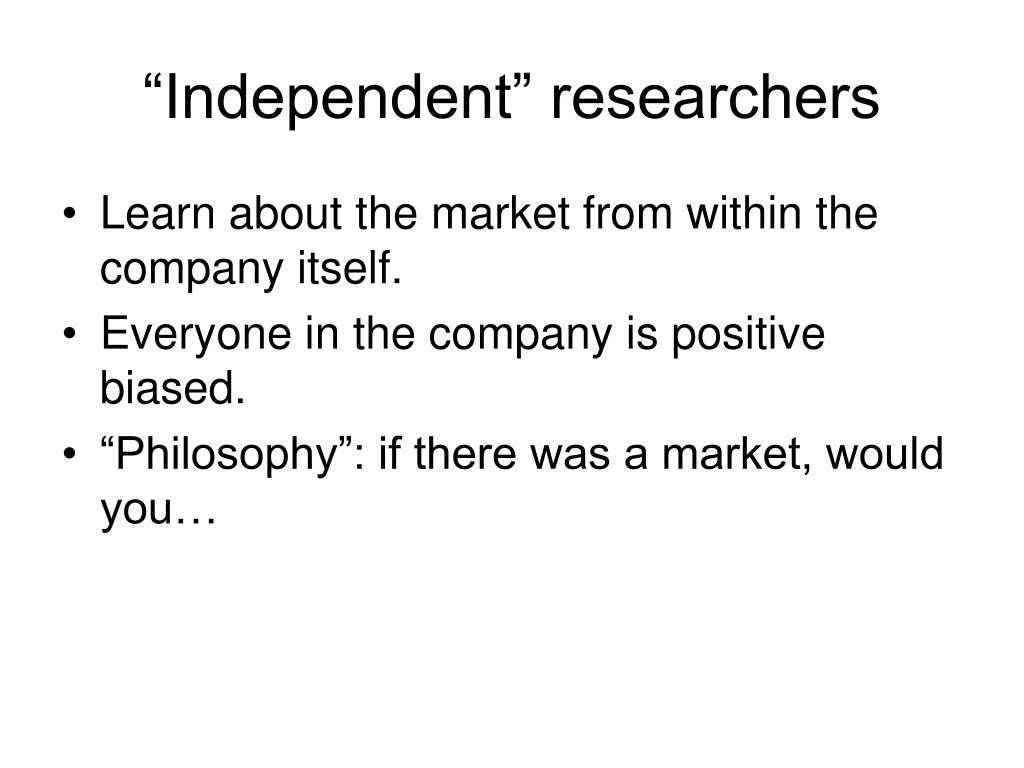 """""""Independent"""" researchers"""