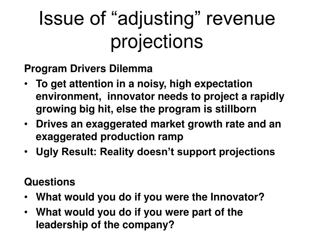 """Issue of """"adjusting"""" revenue projections"""