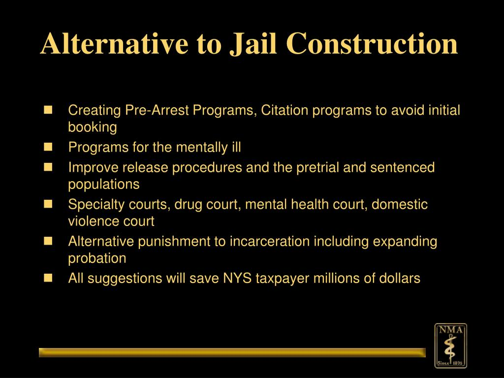 Alternative to Jail Construction