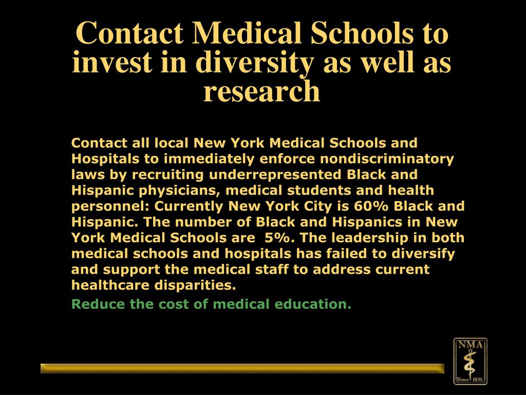 Contact Medical Schools to invest in diversity as well as research
